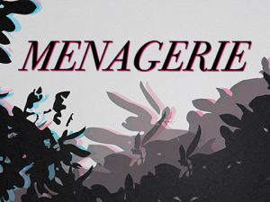 """""""Menagerie"""" text with dark colored leaf shapes surrounding it."""