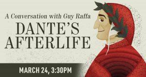 Dante's Afterlife - 2021 Neil R. Euliano Lecture Series